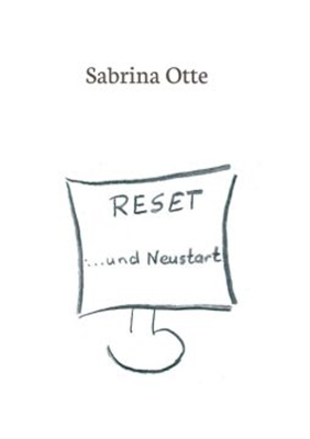 Reset Und Neustart Sabrina Otte