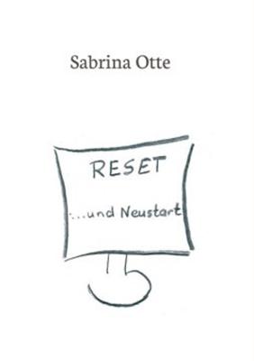 Reset Und Neustart Sabrina Otte